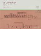 ル・コルビュジエ図面集 vol.2 住宅 2