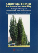 Agricultural Sciences for Human Sustainability Meeting the Challenges of Food Safety and Stable Food Production