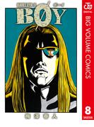 BOY 8(ジャンプコミックスDIGITAL)