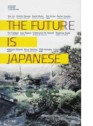 THE FUTURE IS JAPANESE (ハヤカワSFシリーズJコレクション)