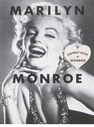 MARILYN MONROE perfect style of MONROE Fashion,Beauty,Love,Works all about Marilyn Monroe (MARBLE BOOKS Love Fashionista)(MARBLE BOOKS)