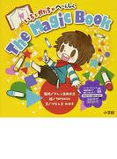 The Magic Book いろとかたちがへ~んしん (小学館のえいご絵本シリーズ)