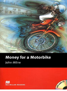 [Level 2: Beginner] Money for a Motorbike