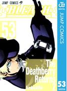 BLEACH モノクロ版 53(ジャンプコミックスDIGITAL)