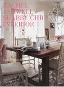 RACHEL ASHWELL's SHABBY CHIC INTERIOR