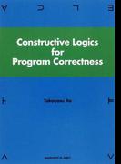 Constructive Logics for Program Correctness