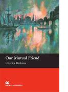 [Level 6: Upper Intermediate] Our Mutual Friend