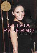 "OLIVIA PALERMO FASHION STYLE BOOK MY STYLE IS ""CLASSIC"",BUT NOT CONSERVATIVE (MARBLE BOOKS Love Fashionista)"