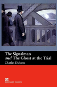 [Level 2: Beginner] The Signalman and The Ghost at the Trial