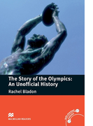 [Level 4: Pre-intermediate] The Story of the Olympics: An Unofficial History