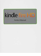 kindle fire HD Perfect Manual