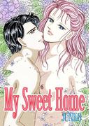 【期間限定価格】My Sweet Home(JUNKO)