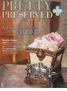 PRETTY PRESERVED VOL.35(2013夏号) MINTY WEDDING