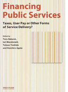Financing Public Services Taxes,User Pay or Other Forms of Service Delivery?