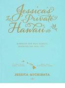 Jessica's Private Hawai'i