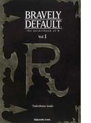 ブレイブリーデフォルトRの手帳 Vol.1 (GAME NOVELS)(GAME NOVELS(ゲームノベルズ))