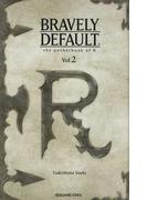 ブレイブリーデフォルトRの手帳 Vol.2 (GAME NOVELS)(GAME NOVELS(ゲームノベルズ))