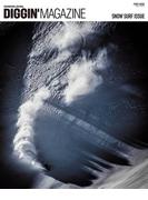 DIGGIN' MAGAZINE SNOW SURF ISSUE