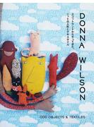ドナ・ウィルソン スコットランドからやってきた、ニットの人形とテキスタイル