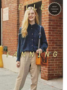 ELLE FANNING FASHION STYLE BOOK NEXT FASHION MUSE (MARBLE BOOKS Love Fashionista)(MARBLE BOOKS)