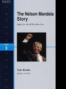 ネルソン・マンデラ・ストーリー Level 3(1600‐word) (ラダーシリーズ)