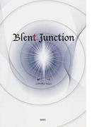 Blent Junction