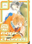 magic channel(ルチルコレクション)
