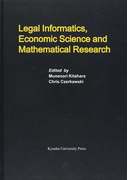 Legal Informatics,Economic Science and Mathematical Research (Series of Monographs of Contemporary Social Systems Solutions)
