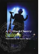 Acid Black Cherry Project 『Shangri‐la』 PHOTOBOOK 4th Season 関東tour