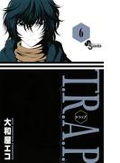 T.R.A.P. 6(少年サンデーコミックス)