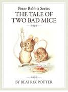 ザピーターラビットシリーズ7 THE TALE OF TWO BAD MICE