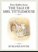 【期間限定価格】ザピーターラビットシリーズ8 THE TALE OF MRS. TITTLEMOUSE