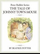 【期間限定価格】ザピーターラビットシリーズ9 THE TALE OF JOHNNY TOWN-MOUSE