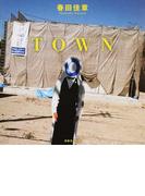TOWN (NC PHOTO BOOKS)