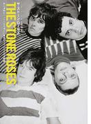 ザ・ストーン・ローゼズ 自ら激動なバンド人生を選んだ異才ロック・バンドの全軌跡
