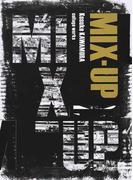 MIX−UP Kosuke KAWAMURA collage works