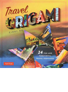 Travel ORIGAMI 24 FUN AND FUNCTIONAL TRAVEL KEEPSAKES