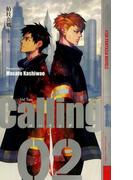 Calling 2(幻狼ファンタジアノベルス)