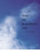 OVER THE BLAKISTON'S LINE【HOPPAライブラリー】