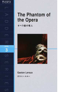 オペラ座の怪人 Level 3(1600‐word) (ラダーシリーズ)