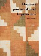 Dominio provincial en el Imperio inca