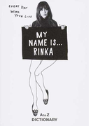 MY NAME IS…RINKA A to Z DICTIONARY