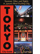 TOKYO City Guide Seasons,Sites,and Sights in Japan's Most Exciting City