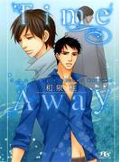 Time Away(幻冬舎ルチル文庫)
