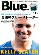 Blue. (ブルー) 2015年 10月号 [雑誌]
