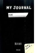 MY JOURNAL 英語で日記を書こう
