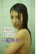 三船美佳 The Jewelry of Legacy【image.tvデジタル写真集】(デジタルブックファクトリー)