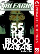 BLEACH カラー版 55(ジャンプコミックスDIGITAL)