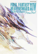 FINAL FANTASY ⅩⅣ:HEAVENSWARD The Art of Ishgard−Stone & Steel−
