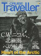 CRUISE Traveller 2016Winter C.W.ニコル、北極圏への航海。